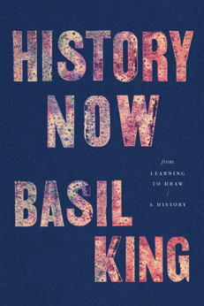 History Now by Basil King