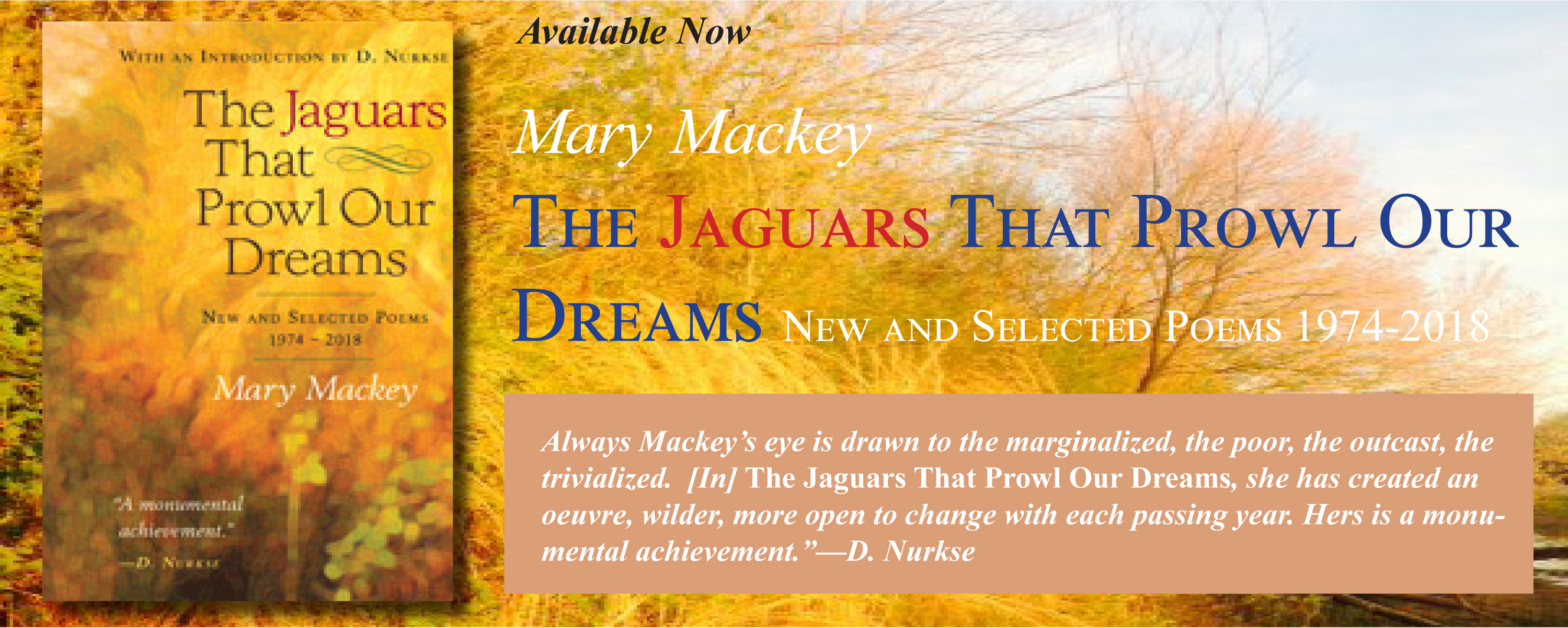 The Jaguars That Prowl Our Dreams